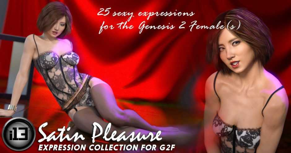 i13 Satin Pleasure Expression Collection for G2F/V6